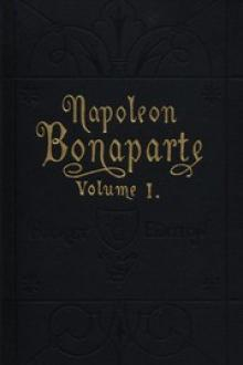Life of Napoleon Bonaparte, Volume I by Walter Scott