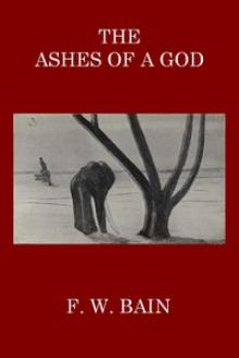 The Ashes of a God by F. W. Bain