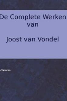 De complete werken van Joost van Vondel.