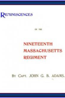 Reminiscences of the Nineteenth Massachusetts Regiment by John Gregory Bishop Adams