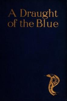 A Draught of the Blue by F. W. Bain