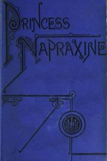 Princess Napraxine, Volume 1