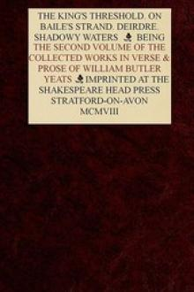 The Collected Works in Verse and Prose of William Butler Yeats, Vol. 2 (of 8) by William Butler Yeats