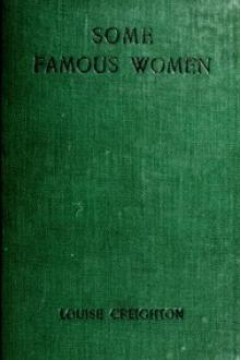 Some Famous Women by Louise Creighton