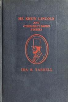He Knew Lincoln by Ida M. Tarbell