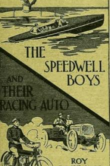 The Speedwell Boys and Their Racing Auto by Roy Rockwood
