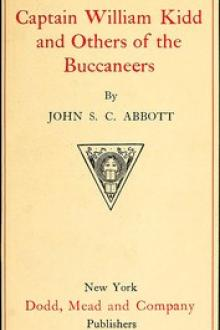 Captain William Kidd and Others of the Buccaneers by John S. C. Abbott