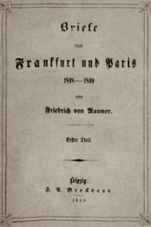 Briefe aus Frankfurt und Paris 1848-1849