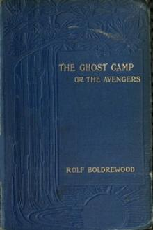 The Ghost Camp by Rolf Boldrewood