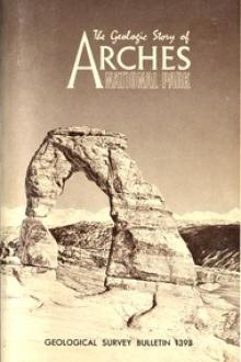 The Geologic Story of Arches National Park