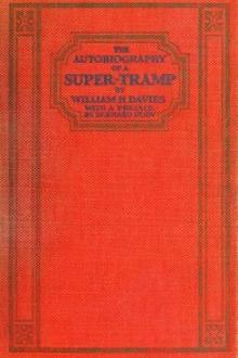 The Autobiography of a Super-Tramp by William H. Davies