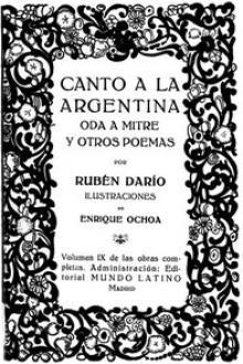 Canto a la Argentina, Oda a Mitre y otros poemas
