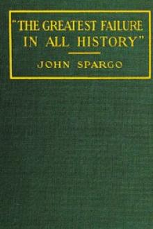 """The Greatest Failure in All History"" by John Spargo"