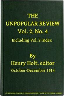 The Unpopular Review, Vol
