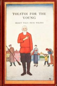Tolstoi for the young by graf Tolstoy Leo