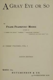 A Gray Eye or So by Frank Frankfort Moore