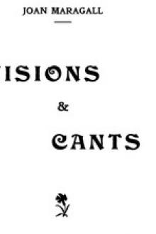 Visions & Cants by Joan Maragall