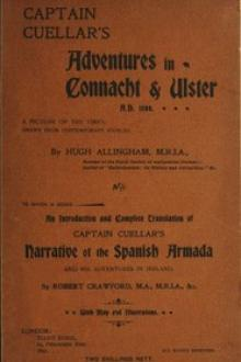 Captain Cuellar's adventures in Connaught & Ulster A.D. 1588.