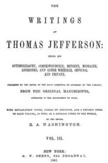 The Writings of Thomas Jefferson, Vol. 3 (of 9)