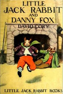 Little Jack Rabbit and Danny Fox by David Cory