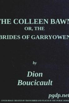 The Colleen Bawn by Dion Boucicault, Gerald Griffin