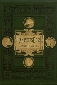 Landseer's Dogs and Their Stories by Sarah Tytler