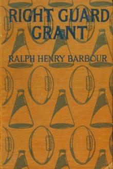 Right Guard Grant by Ralph Henry Barbour