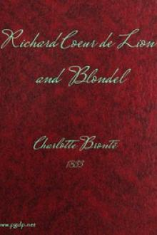 Richard Coeur de Lion and Blondel by Charlotte Brontë