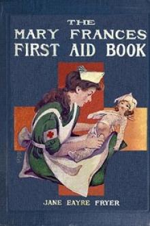 The Mary Frances First Aid Book by Jane Eayre Fryer