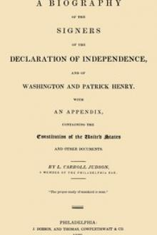 A Biography of the Signers of the Declaration of Independence, and of Washington and Patrick Henry