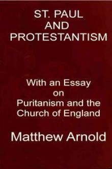 St. Paul and Protestantism by Matthew Arnold