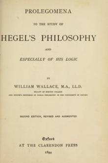 Prolegomena to the Study of Hegel's Philosophy by William Ross Wallace, Georg Wilhelm Friedrich Hegel