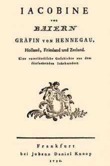 Jacobine von Baiern Gräfin von Hennegau, Holland, Friesland und Zeeland