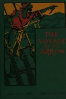 The Voyage of the Arrow by T. Jenkins Hains
