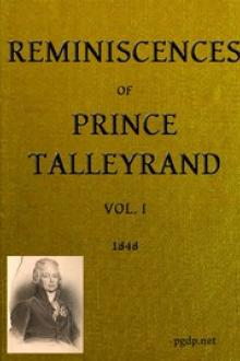 Reminiscences of Prince Talleyrand, Volume I