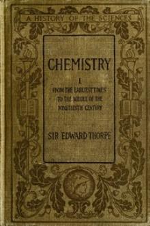 History of Chemistry, Volume I