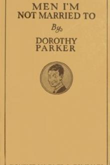 Men I'm Not Married To by Franklin P. Adams, Dorothy Parker