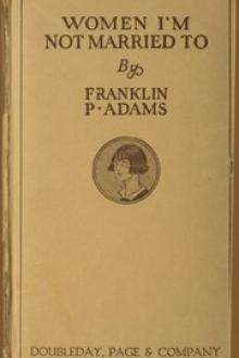 Women I'm Not Married To by Franklin P. Adams