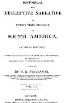 Historical and descriptive narrative of twenty years' residence in South America (Vol 3 of 3)