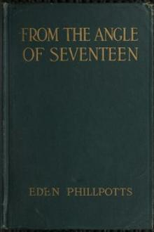 From the Angle of Seventeen by Eden Phillpotts