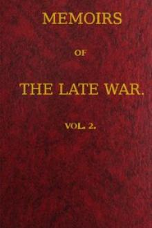 Memoirs of the Late War, Vol 2 (of 2)