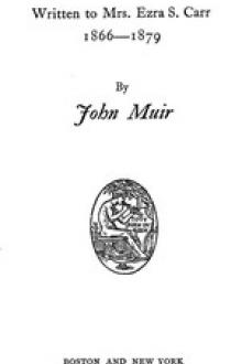 Letters to a Friend by John Muir