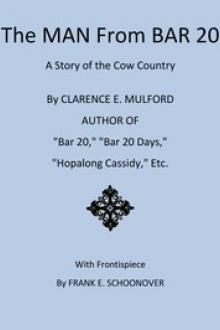 The Man From Bar 20 by Clarence E. Mulford