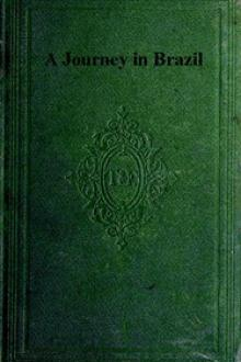 A Journey in Brazil by Louis Agassiz, Elizabeth Cabot Cary Agassiz