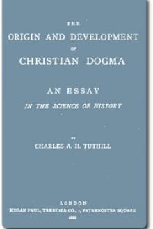 The Origin and Development of Christian Dogma