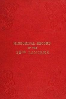 Historical Record of the Twelfth, or The Prince of Wales's Royal Regiment of Lancers