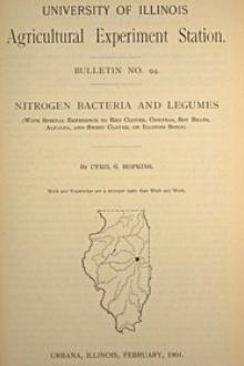 University of Illinois Agricultural Experiment Station Bulletin No. 94: Nitrogen Bacteria and Legumes