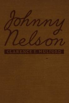 Johnny Nelson by Clarence E. Mulford