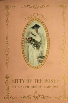 Kitty of the Roses by Ralph Henry Barbour