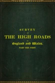 Survey of the High Roads of England and Wales. Part the First.